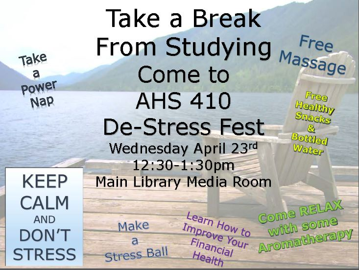 April 23 - De-Stress Fest